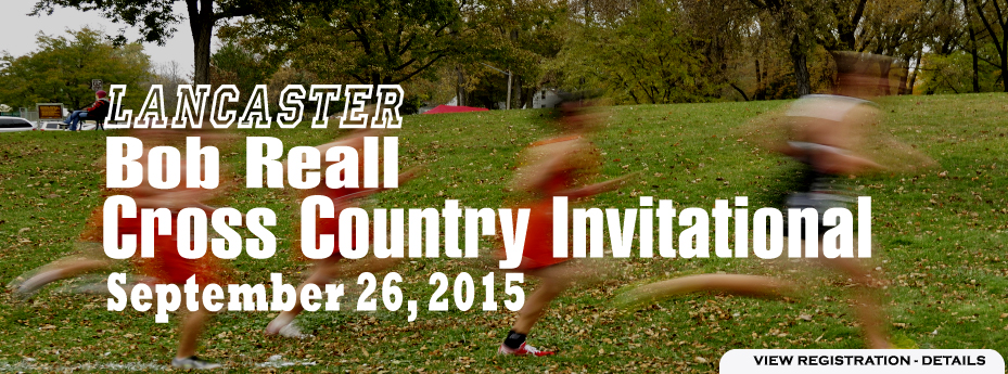 LANCASTER BOB REALL CROSS COUNTRY INVITATIONAL