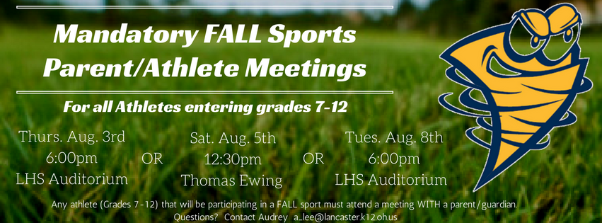Fall Mandatory Parent/Athlete Meeting Dates/Locations